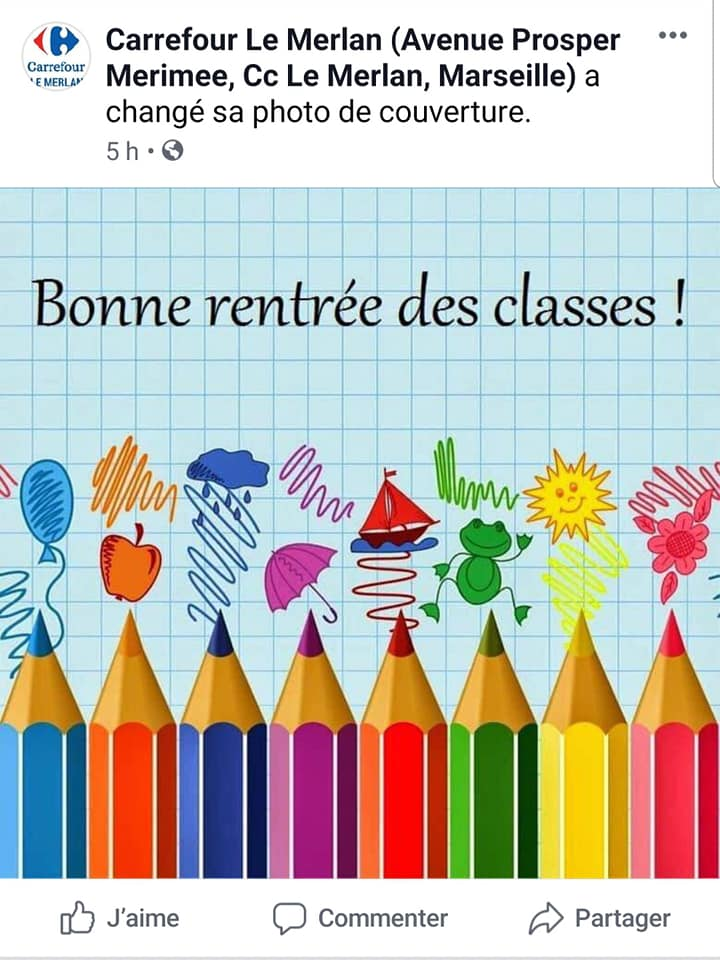 Photo Post Facebook Carrefour Le Merlan Rentrée Classe