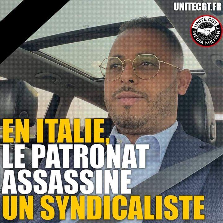 ITALIE : LE PATRONAT ASSASSINE UN SYNDICALISTE SUR UN PIQUET DE GRÈVE !